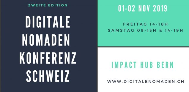 Digitale Nomaden Konferenz Schweiz, 2nd Edition